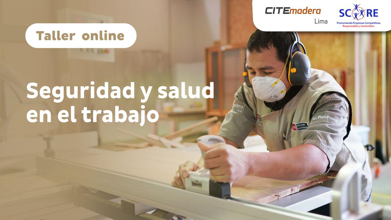 Taller SCORE - Módulo V: Seguridad y Salud en el trabajo