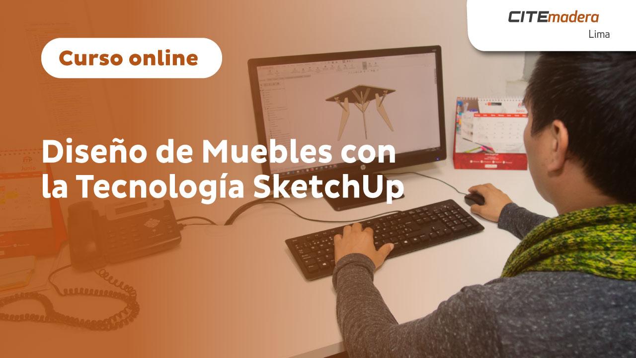 Diseño de Muebles con la Tecnología SketchUp 2021